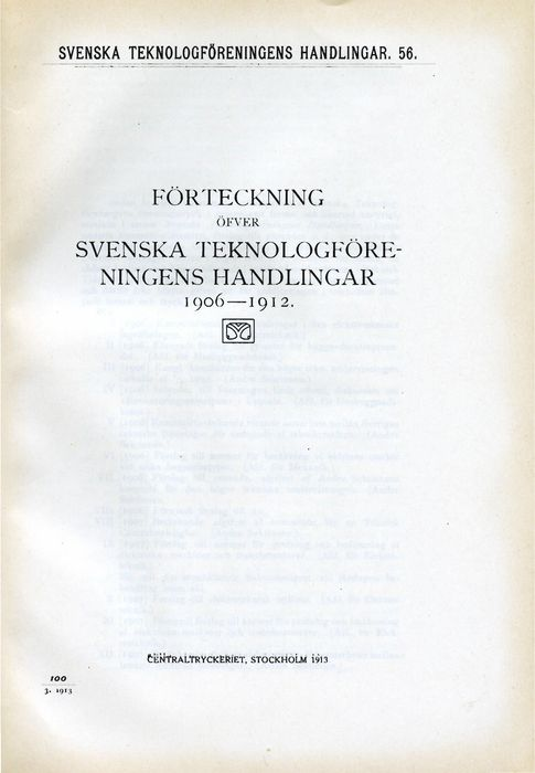 Preview of file webb_719_B1A1_Forteckning1_STFHandlingar1906-1912.pdf at http://www.ingenjorshistoria.se/share/proxy/alfresco-noauth/tam/content/workspace/SpacesStore/2954a265-83cd-47eb-8b62-862b74a5aad6 with style overlay_preview is not available.