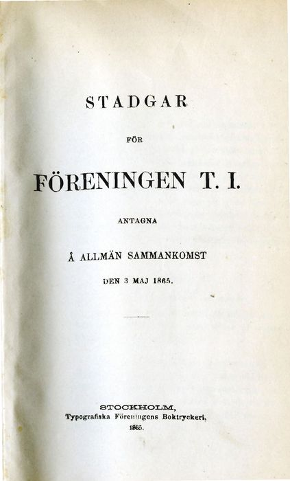 Preview of file webb_STF_ForeningenTI_Stadgar1865.pdf at http://www.ingenjorshistoria.se/share/proxy/alfresco-noauth/tam/content/workspace/SpacesStore/65940072-d7de-4479-9797-9d7c4e56d77d with style overlay_preview is not available.