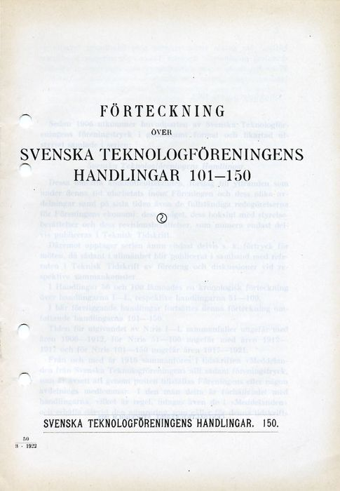 Preview of file webb_719_B1A2_Forteckning3_STFHandlingar101-150.pdf at http://www.ingenjorshistoria.se/share/proxy/alfresco-noauth/tam/content/workspace/SpacesStore/98ff7e5d-bcba-40c1-8e1e-e4272dc4eceb with style overlay_preview is not available.