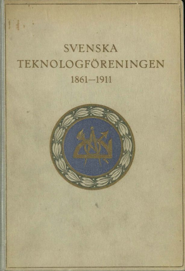 Preview of file Svenska teknologföreningen 1861-1911.pdf at http://www.ingenjorshistoria.se/share/proxy/alfresco-noauth/tam/content/workspace/SpacesStore/e6544695-089e-459b-8d71-b4156ef5d0c3 with style overlay_preview is not available.